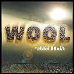 Wool Omnibus Edition (Wool 1 - 5) | Hugh Howey