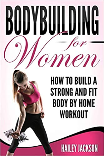 Buy Bodybuilding For Women How To Build A Strong And Fit Body By Home Workout Book Online At Low Prices In India Bodybuilding For Women How To Build A Strong And Yoga poses, body organs, breathing techniques, ramdev yoga, how to stay healthy, yoga health, pranayama, yoga postures, body weight. how to build a strong and fit body by