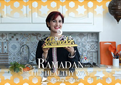 Ramadan The Healthy Way by Alia Al Kasimi, Mahmoud Moussaoui