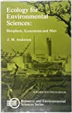 Ecology for Environmental Sciences, J. M. Anderson, 0470272163