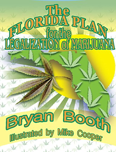 The Florida Plan for the Legalization of -