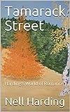 Tamarack Street: Harding's World of Romance