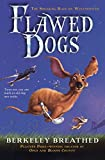 Flawed Dogs: The Novel: The Shocking Raid On Westminster (Turtleback School & Library Binding Edition)