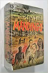 Mandingo  Kyle Onstott  Amazon Com  Books
