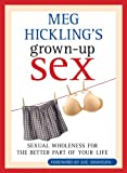 Meg Hickling's Grown-Up Sex, Meg Hickling, 1551455676