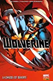 img - for Wolverine (Marvel Now) Vol. 1: La chasse est ouverte (French Edition) book / textbook / text book