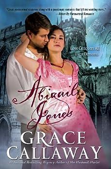 Abigail Jones (Chronicles of Abigail Jones Book 1) by [Callaway, Grace]