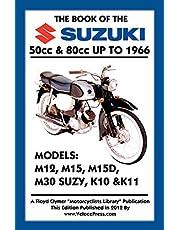 BOOK OF THE SUZUKI 50cc & 80cc UP TO 1966