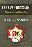 img - for Forever Russian: Memoirs of a Vagabond Prince book / textbook / text book