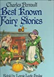 img - for Charles Perrault Best Known Fairy Stories book / textbook / text book