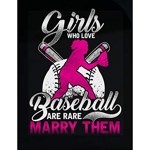 Ginial Wear Funny Sports Girls Who Love Baseball are Rare Marry Them - Transparent Sticker
