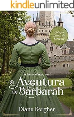 A Aventura de Barbarah (Irmãs Winter Livro 3)