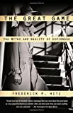 Book cover for The Great Game: The Myths and Reality of Espionage