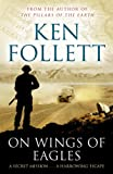 Front cover for the book On Wings of Eagles by Ken Follett