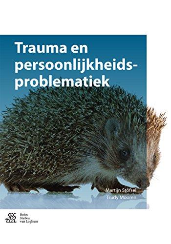 Trauma en persoonlijkheidsproblematiek (Dutch Edition)