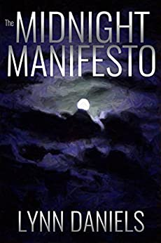 The Midnight Manifesto (The Minds Book 1) by [Daniels, Lynn]