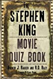 The Stephen King Movie Quiz Book, Andrew J. Rausch and R. D. Riley, 1593936311