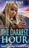 The Darkest Hour: A Magic of Solendrea Novel (The Last Swordmage Series Book 2)
