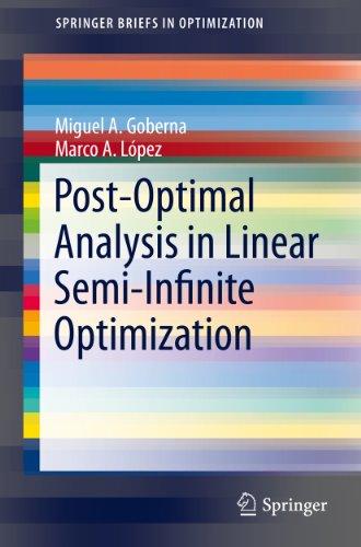 Download Post-Optimal Analysis in Linear Semi-Infinite Optimization (SpringerBriefs in Optimization) Pdf