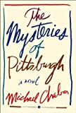 The Mysteries of Pittsburgh, Michael Chabon, 0062072234