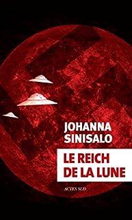Le Reich de la Lune, Sinisalo, Johanna