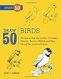 Draw 50 Birds, Lee J. Ames and Tony D'Adamo, 0823085988