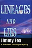 Lineages and Lies, Jimmy Fox, 0595258999