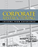 Corporate Restructuring: Lessons from Experience