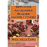 Servicios Auxiliares Buques (Spanish Edition)