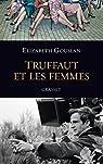 Truffaut et les femmes par Gouslan