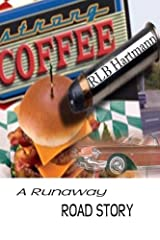 Strong Coffee: A Runaway Road Story Paperback