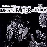 Fat Music Vol.7-Harder,Fatter & Louder