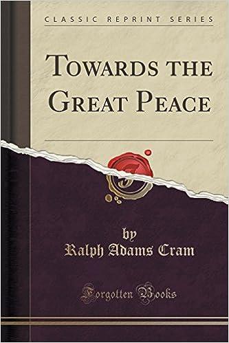 Book Towards the Great Peace (Classic Reprint)