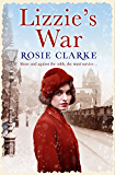 Lizzie's War (The Workshop Girls Book 2)