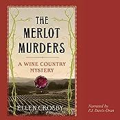 The Merlot Murders: A Wine Country Mystery | Ellen Crosby