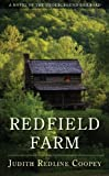 Redfield Farm: A Novel of the Underground Railroad by Judith Redline Coopey (2010-08-03)