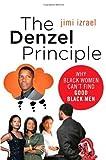 The Denzel Principle, Jimi Izrael, 031253485X