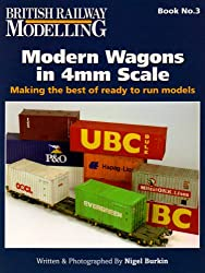 Modern Wagons in 4mm Scale: Making the Best of Ready to Run Models