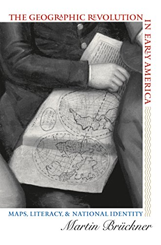 The Geographic Revolution in Early America: Maps, Literacy, and National Identity (Published by the Omohundro Institute of Early American History and Culture ... and the University of North Carolina Press) (Worcester Road Map)