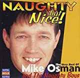 Naughty But Nice by Mike Osman