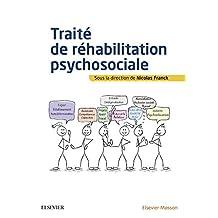 Traité de réhabilitation psychosociale (French Edition)