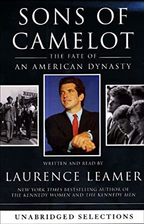Amazon Sons Of Camelot The Fate Of An American Dynasty