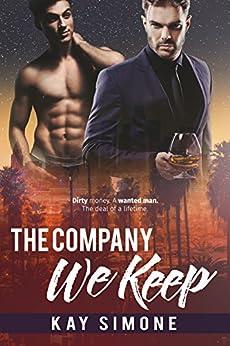 The Company We Keep by [Simone, Kay]