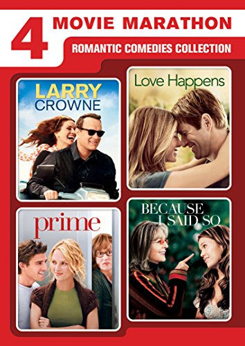 4 Movie Marathon: Romantic Comedies Collection (Larry Crowne / Love Happens / Prime / Because I Said (New Comedy Dvd Releases)
