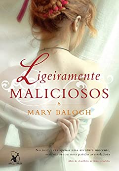Ligeiramente maliciosos (Os Bedwyns Livro 2) por [Balogh, Mary]