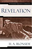 Revelation, Henry A. Ironside and H. A. Ironside, 0825429099