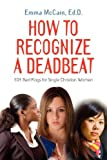 How to Recognize a Deadbeat, Emma McCain Edd, 1614344507