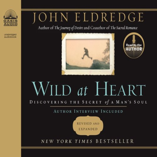 Wild at Heart Audiobook by John Eldredge [Free Download by Trial] thumbnail