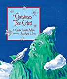 The Christmas Tree Cried by Claudia Cangilla McAdam front cover