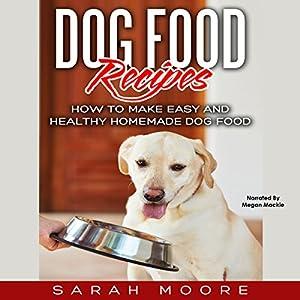 Dog food recipes audiobook sarah moore audible dog food recipes audiobook forumfinder Images